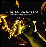 echange, troc Collectif - L'Hôtel de Lassay : Chantier d'une renaissance