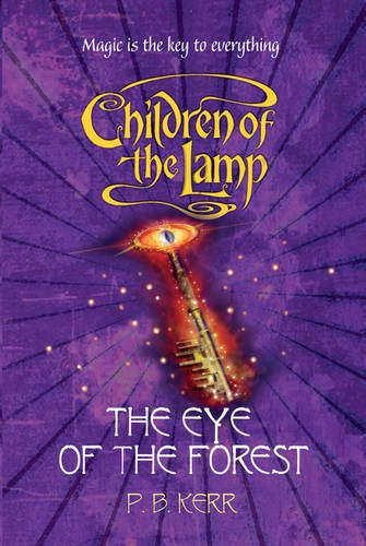 The Eye of the Forest (Children of the Lamp)