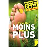 Travailler Moins Gagner Pluspar Tonvoisin Debureau