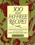 500 More Fat-Free Recipes