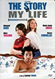 The Story Of My Life / Mensonges et trahisons et plus si affinites (Original French Version with English Subtitles)