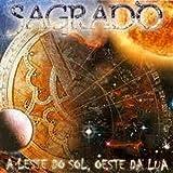 Leste Do Sol Oeste Da Lua by Sagrado Coracao Da Terra (2000-12-01)