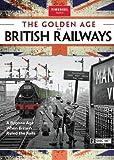 Golden Age of British Railways Coll