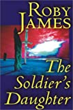 img - for The Soldier's Daughter (Alan Rodgers Books) book / textbook / text book
