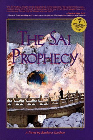 The Sai Prophecy, Barbara Gardner