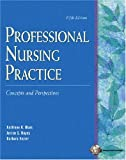 img - for Professional Nursing Practice: Concepts and Perspectives book / textbook / text book