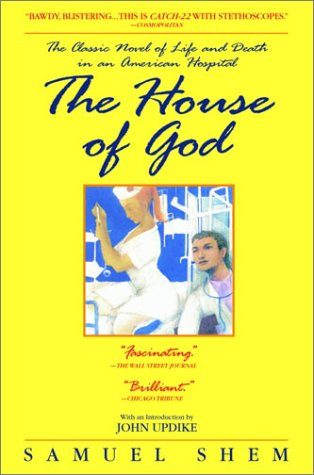 Image for House of God : The Classic Novel of Life and Death in an American Hospital