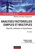 Analyses factorielles simples et multiples : Objectifs, méthodes et interprétation