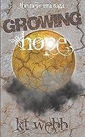 Growing Hope (The New Era Saga Book 2)