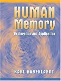 img - for Human Memory: Exploration and Application book / textbook / text book