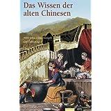 """Das Wissen der alten Chinesenvon """"(Ohne Autor)"""""""