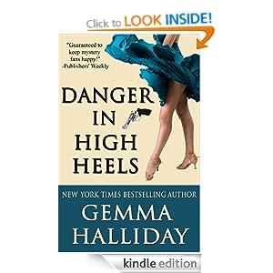 Danger in High Heels (a humorous romantic dance mystery) (High Heels Mysteries) Gemma Halliday