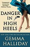 Danger in High Heels (High Heels Mysteries #7)