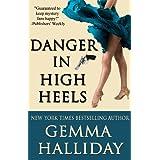 Danger in High Heels (High Heels Mysteries #7) ~ Gemma Halliday