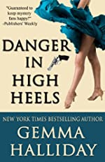 Danger in High Heels (High Heels Mysteries #7)