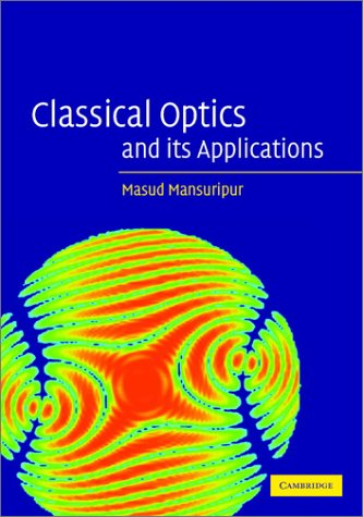 Classical Optics And Its Applications