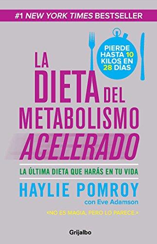 LA DIETA DEL METABOLISMO ACELERADO