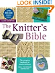 The Knitter's Bible: The Complete Han...