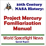 img - for 20th Century NASA History: Project Mercury Familiarization Manual book / textbook / text book