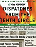 Dispatches from the Tenth Circle: The Best of The Onion (0609808346) by Robert Siegel