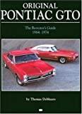 img - for Original Pontiac GTO: The Restorer's Guide 1964-1972 (Original Series) book / textbook / text book