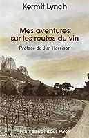 Mes aventures sur les routes du vin