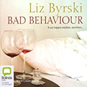Bad Behaviour | [Liz Byrski]
