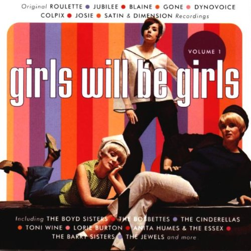 Girls WIll Be Girls Vol. 1