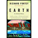 Earth: An Intimate History ~ Richard Fortey