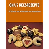 "Oma's Keksrezeptevon ""Christian Weichinger"""