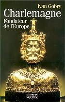 Charlemagne : Fondateur de l'Europe couronnement de Charlemagne Le couronnement de Charlemagne 51KNBRMCFFL