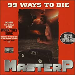 Master P 99 Ways To Die lyrics