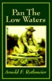 img - for Pan the Low Waters book / textbook / text book