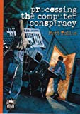 img - for Processing the Computer Conspiracy (Summit High) book / textbook / text book