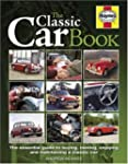 The Classic Car Book: The Essential G...