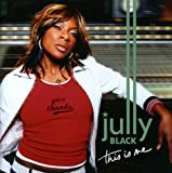 Sweat Of Your Brow - Jully Black