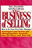 img - for The Business of Selling: How to Be Your Own Sales Manager book / textbook / text book