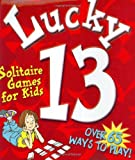 img - for Lucky 13: Solitaire Games for book / textbook / text book