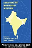 img - for Climate Change and Water Resources in South Asia book / textbook / text book