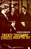 Patrick Hamilton Twenty Thousand Streets Under the Sky (Vintage classics)