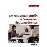 Les nouveaux outils de l'�valuation des comp�tencespar Alain Labruffe