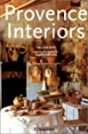Provence Interiors =Interieurs De Pro...