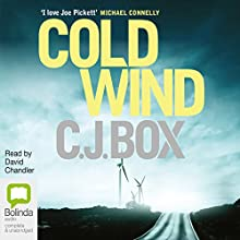 Cold Wind (       UNABRIDGED) by CJ Box Narrated by David Chandler