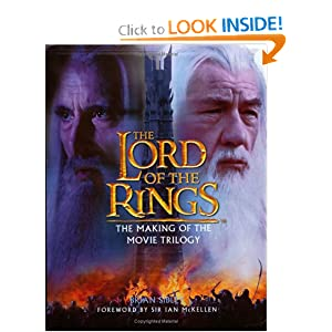The Lord of the Rings: The Making of the Movie Trilogy by Brian Sibley and Sir Ian McKellen