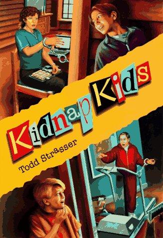 Kidnap Kids, TODD STRASSER