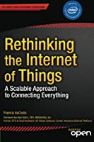 Rethinking the Internet of Things Front Cover