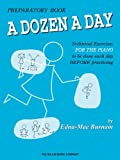 img - for A Dozen a Day Preparatory Book, Technical Exercises for Piano book / textbook / text book