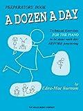 A Dozen a Day Preparatory Book, Technical Exercises for Piano