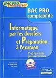 echange, troc Bocquel Valerie - Informatique par dossiers et preparation a l'examenbac pro comptabilite 1re et term pro elev + CD 20