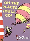 Oh, The Places You'll Go!: Yellow Back Book (Dr Seuss Green Back Books) - Dr. Seuss